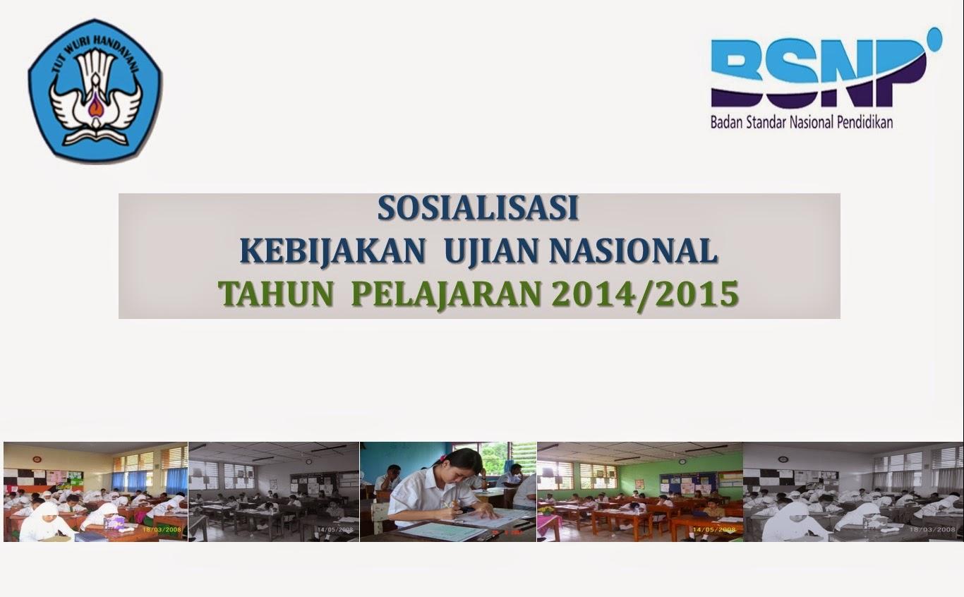 Sosialisasi BSNP tentang Ujian Nasional 2014/2015