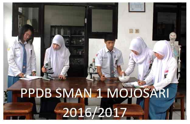 Penerimaan Peserta Didik Baru (PPDB) SMAN 1 Mojosari 2016/2017